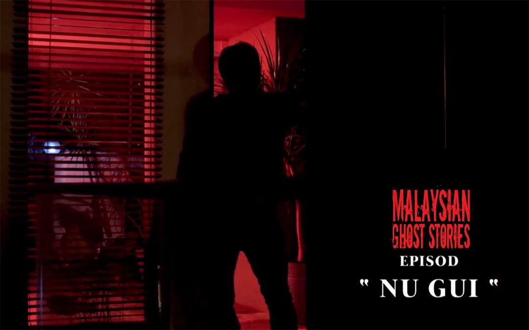 Malaysian Ghost Stories Episod 5 : Nu Gui
