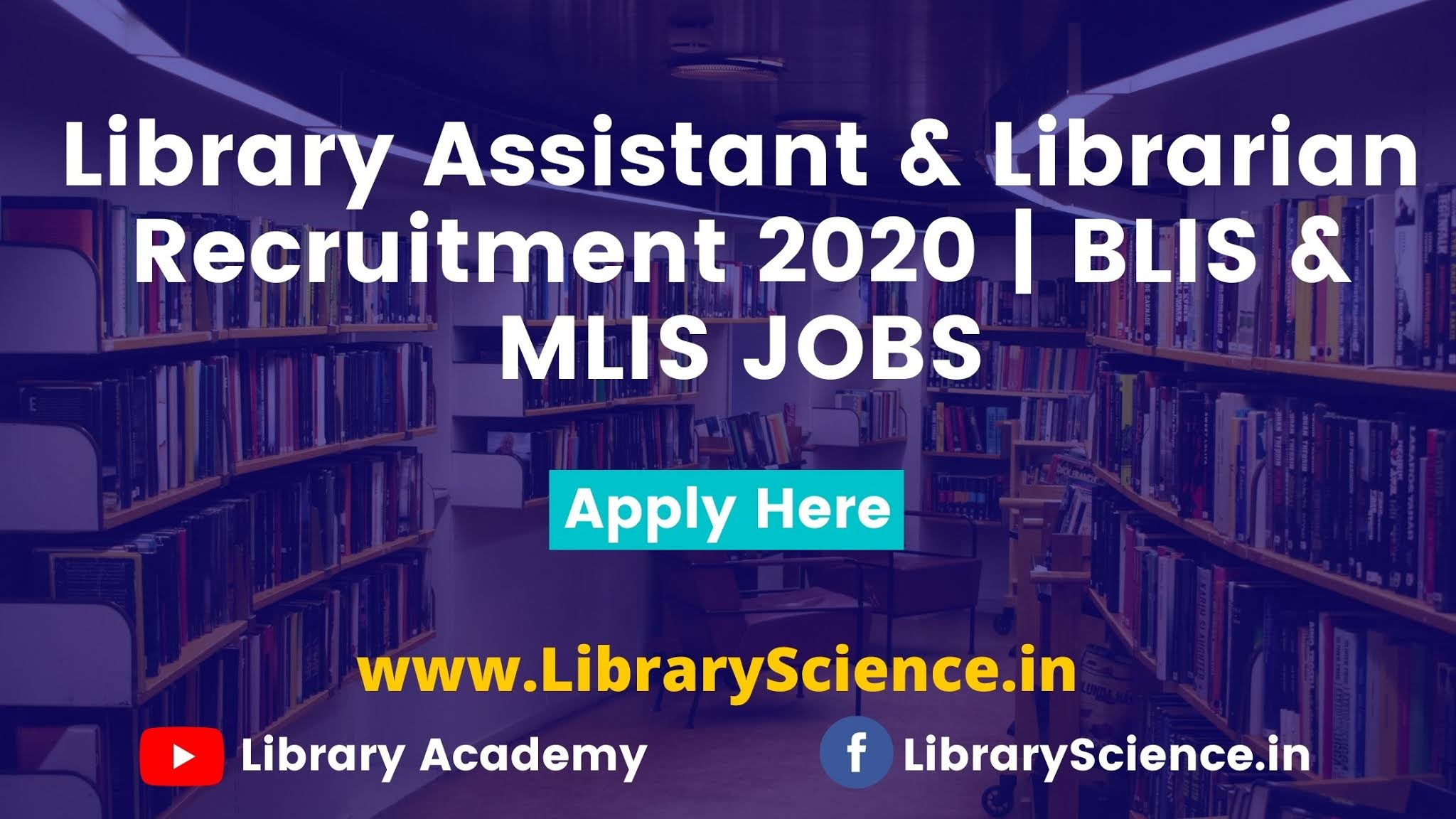 Library Assistant & Librarian Recruitment 2020