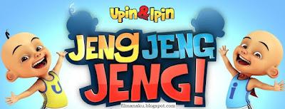 Upin Ipin Jeng Jeng Jeng