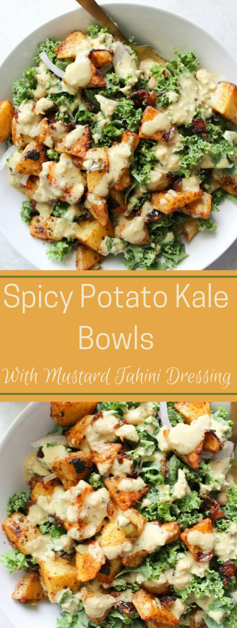 SPICY POTATO KALE BOWLS WITH MUSTARD TAHINI DRESSING #mustard #potato #vegetarian #easy #breakfast
