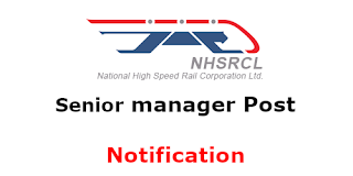 NHSRCL recruitment  Senior Manager