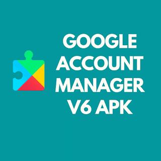 GOOGLE ACCOUNT MANAGER V6 APK