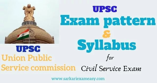 UPSC Exam Pattern and Syllabus for civil service exam -2020