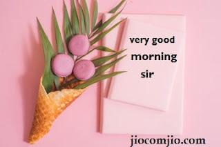 very-good-morning-sir
