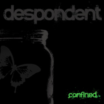 <center>Despondent - Confined EP (2008)</center>