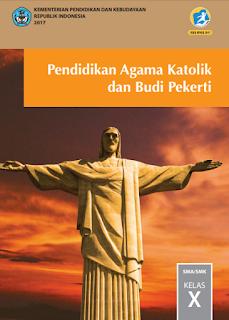 Buku Pendidikan Agama Katolik dan Budi Pekerti Kurikulum 2013 Kelas 10