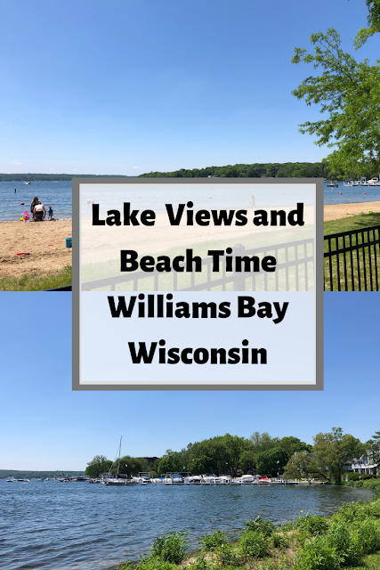 Lake  Views and  Beach Time  Williams Bay  Wisconsin