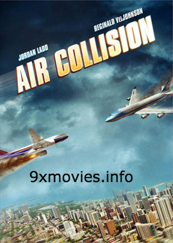 Air Collision Apocalypse 2012 Dual Audio Hindi Bluray Movie Download