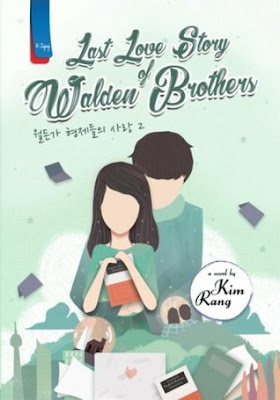 Last Love Story of Walden Brothers by Kim Rang Pdf