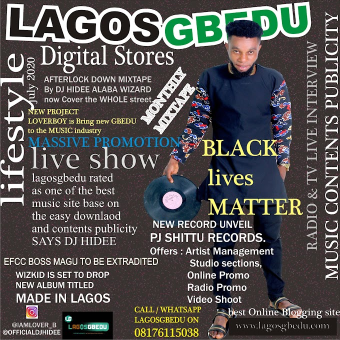 [News] LAGOSGBEDU MAGAZINE JULY EDITION