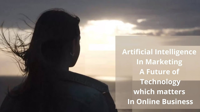 Artificial intelligence future in online business