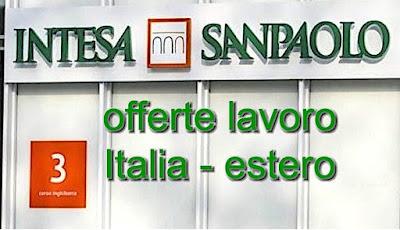 adessolavoro.blogspot.com - Intesa San Paolo offerte lavoro
