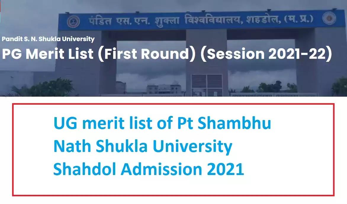 UG merit list of Pt Shambhu Nath Shukla University Shahdol Admission 2021