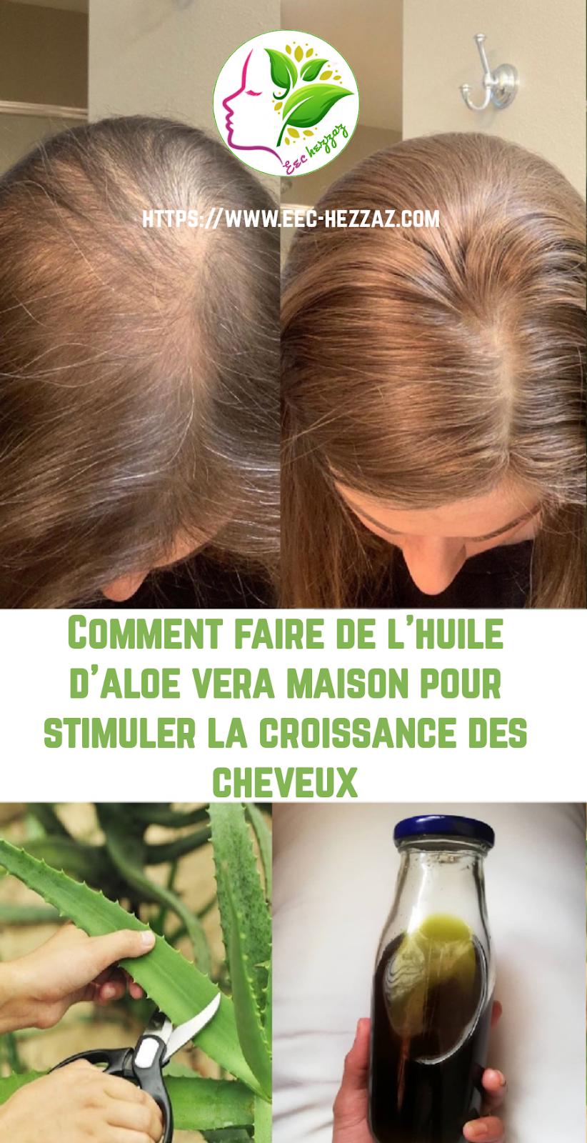 Comment faire de l'huile d'aloe vera maison pour stimuler la croissance des cheveux