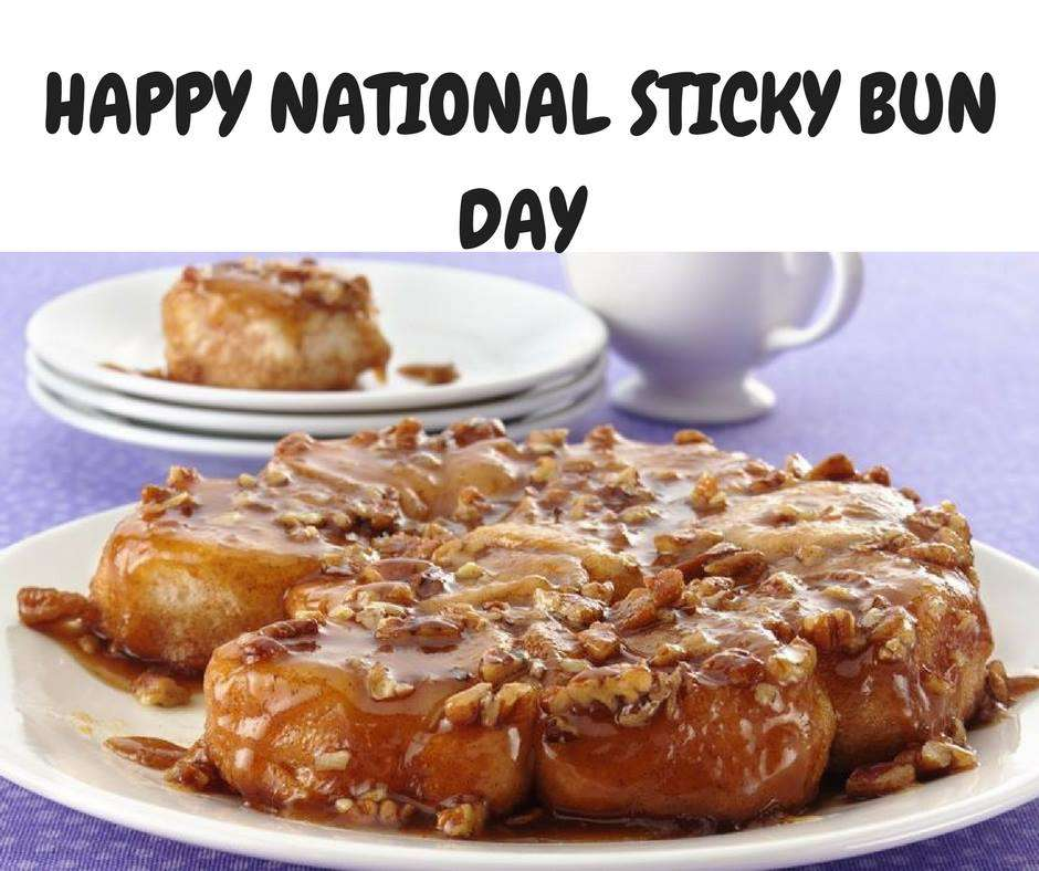 National Sticky Bun Day Wishes pics free download