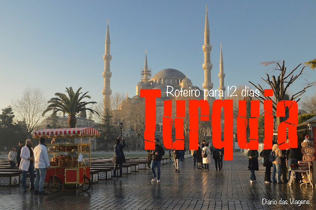 Turquia - Roteiro completo, O que visitar na Turquia