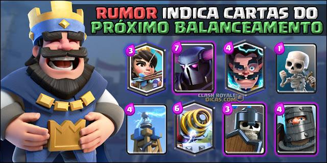 Balanceamento vazado próxima atualização Clash Royale