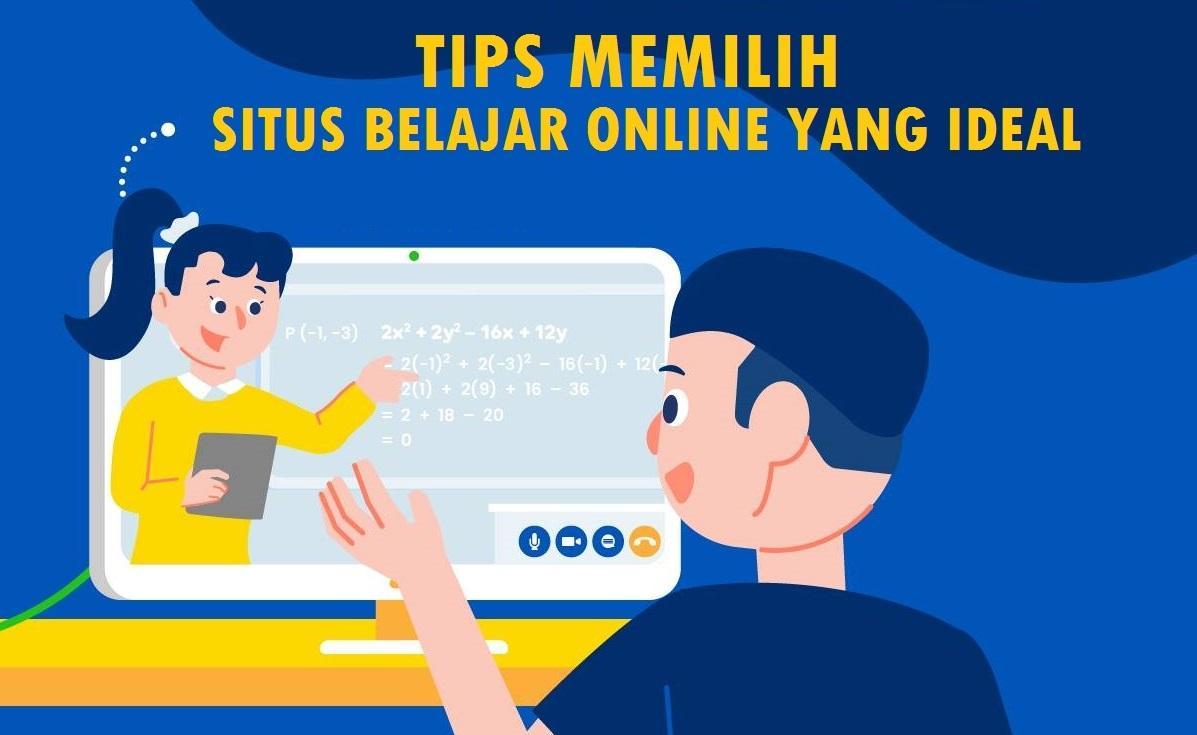 Tips Memilih Situs Belajar Online yang Ideal