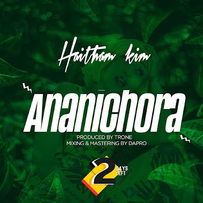 Haitham Kim - Ananichora