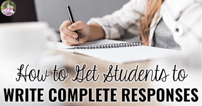 "Photo of person writing with text, ""How to Get Students to Write Complete Responses."""