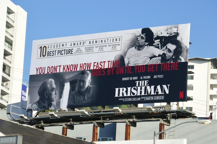 Irishman how fast time goes by Oscar billboard