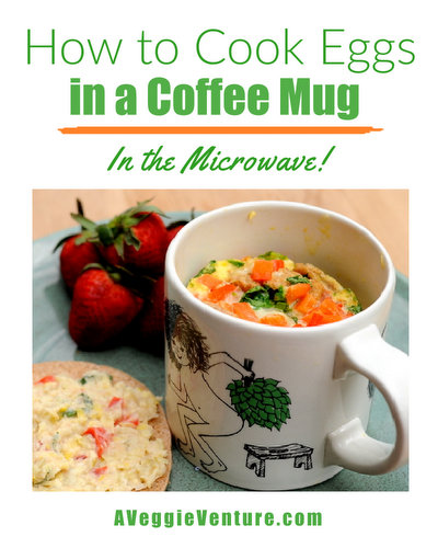 How to Cook Eggs in a Coffee Mug in the Microwave ♥ AVeggieVenture.com.