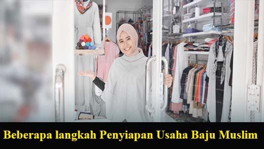 Beberapa langkah Penyiapan Usaha Baju Muslim