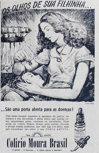 Propaganda antiga do Colírio Moura Brasil veiculada em 1947