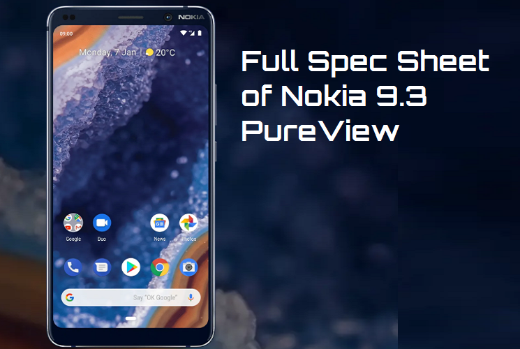 Full Spec Sheet of Nokia 9.3 PureView