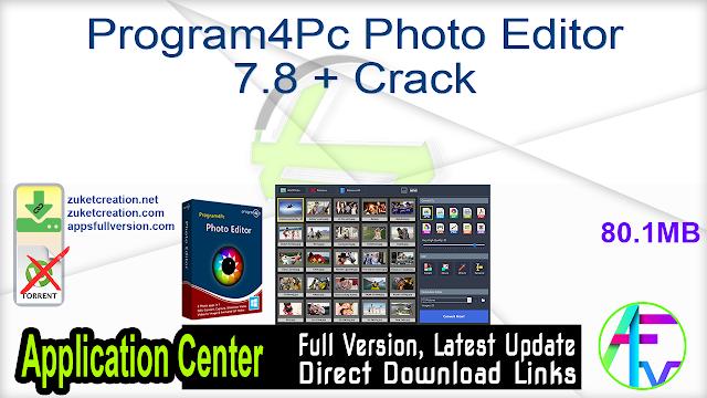 Program4Pc Photo Editor 7.8 + Crack