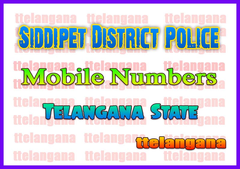 Siddipet Police Commissionerate Contact Mobile Numbers