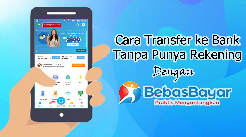 cara transfer ke Bank tanpa punya rekening