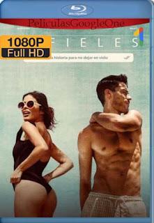 Infieles (2019)[1080p Web-DL] [Latino-Inglés][Google Drive] chapelHD
