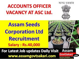 Assam Seeds Corporation Ltd Recruitment 2019