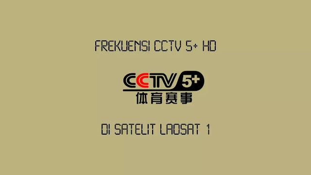 Frekuensi CCTV 5 HD di Laosat 1