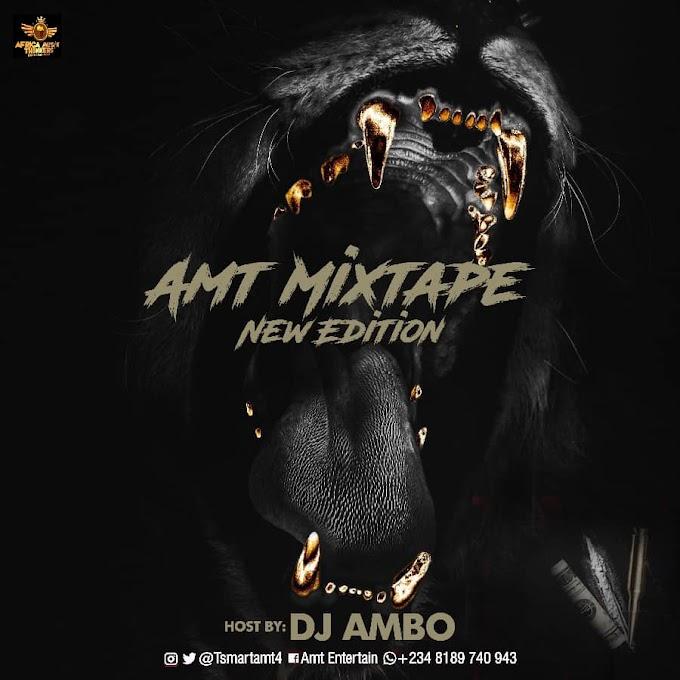 "Dj Ambo - ""AMT Mixtape New Edition"""