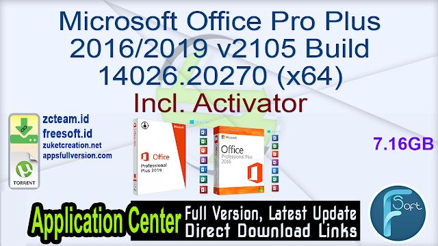 Microsoft Office Pro Plus 2016/2019 v2105 Build 14026.20270 (x64) Incl. Activator_ ZcTeam.id