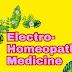 इलेक्ट्रो होम्योपैथी की औषधियां | Medicines of Electrohomeopthy