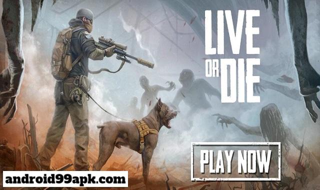 لعبة Live or Die: survival v0.1.435 مهكرة كاملة (بحجم 242 MB) للأندرويد