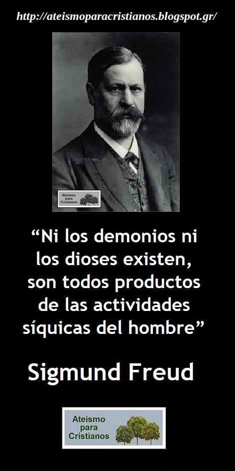Ateismo Para Cristianos Frases Célebres Ateas Sigmund Freud