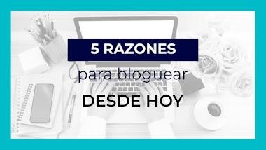 Somos bloggers: 5 razones por las que debes crear un blog para tu marca HOY MISMO