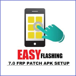 Easy-Flashing-Bypass-7.0-FRP-Image