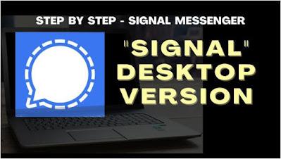 برنامج, مراسلة, ومحادثات, مشفرة, لأجهزة, الكمبيوتر, Signal ,Desktop