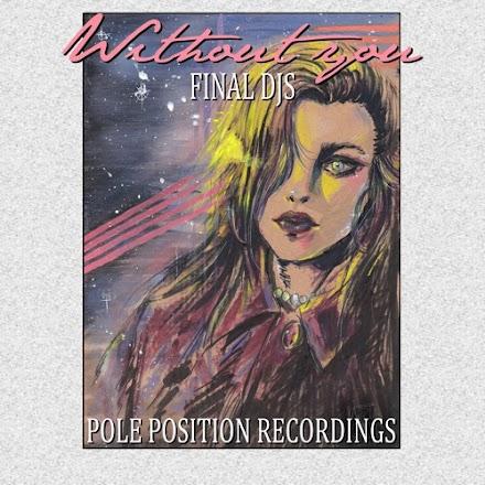 FINAL DJS - Without You | SOTD - 80er Late Summer Vibes lassen grüßen