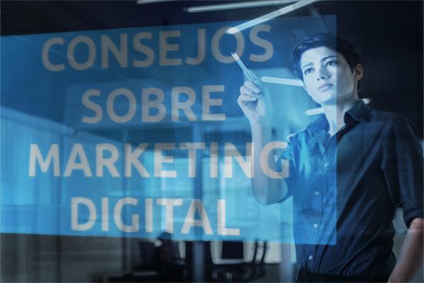 Consejos sobre Marketing Digital