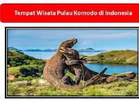 5 Tempat Wisata di Indonesia yang Wajib Dikunjungi