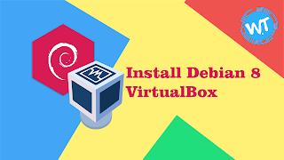 Instalasi Debian 8 VirtualBox