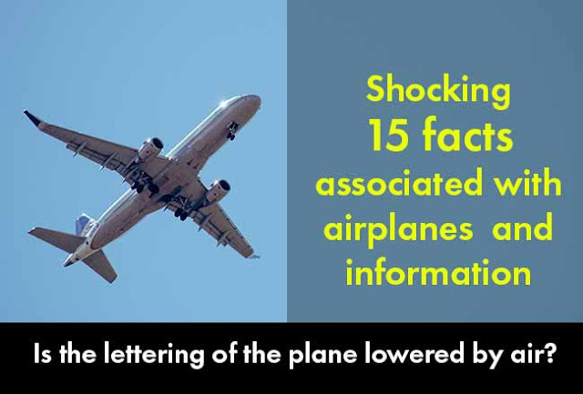 shocking-15-facts-associated-with-airplanes-and-information
