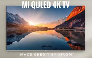 Xiaomi launches MI QLED 4K TV in India