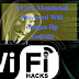 8 Cara Membobol Password Wifi dengan Hp Android, yang wajib dibaca...